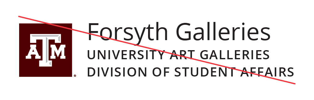 Texas A&M University | Forsyth Galleries | University Art Galleries Division of Student Affairs